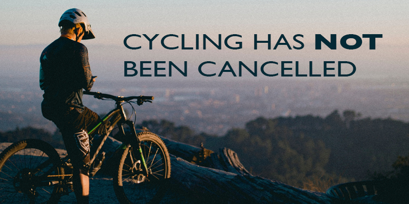 Cycling has not been cancelled